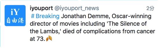 奥斯卡最佳导演乔纳森戴米因癌症去世 享年73岁
