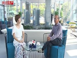 网易房产大咖第3期——对话腾达集团房产公司总经理:王正初