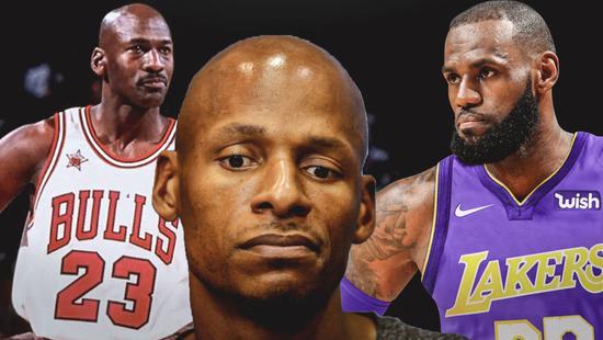 雷阿伦:MJ永远都是最伟大球员 詹皇可轻松进前5