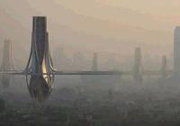 迪拜拟造巨型除霾塔 每天净化320万立方米清洁空
