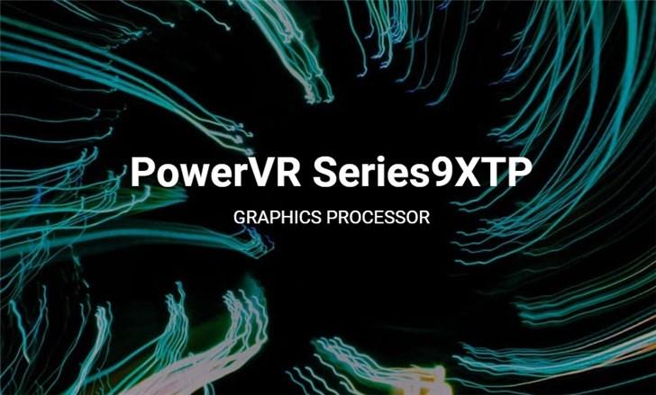 PowerVR第九代GPU发布:游戏性能强化