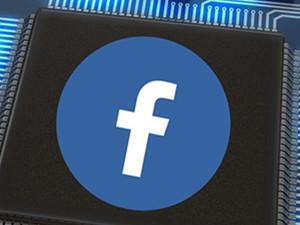 全球芯片热 为什么Facebook也在打造AI芯片?