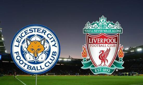 利物浦VS莱斯特城前瞻:复仇之战 瓦尔迪红军克星