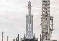 猎鹰重型火箭发射进入倒计时 将对火箭进行回收