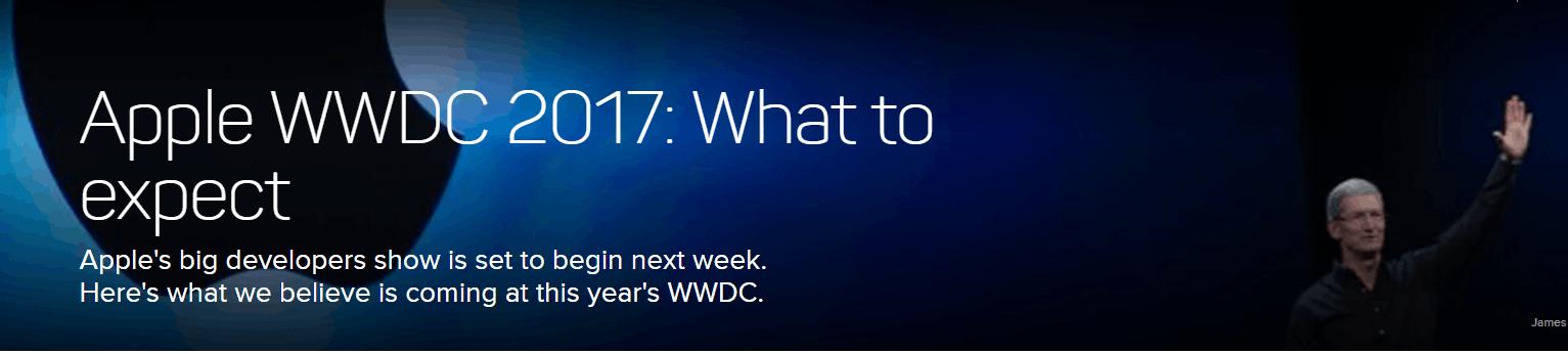 苹果WWDC下周召开:出了新系统还会有啥惊喜?