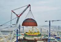 """国内第二台""""华龙一号""""完成穹顶吊装 转入安装阶"""