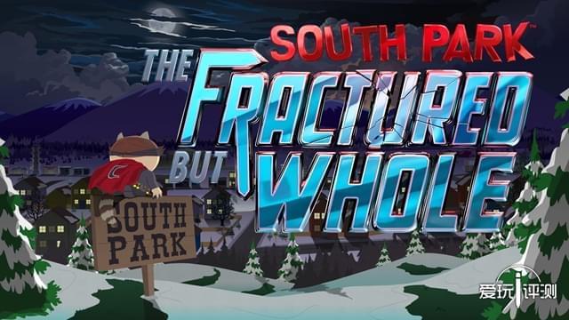 污力喷射的超英内战 《南方公园:完整破碎》评测