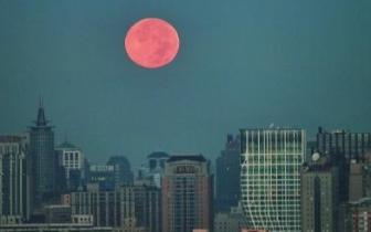 """围观!""""红月亮""""奇观今夜现身 荆州部分地区可见"""