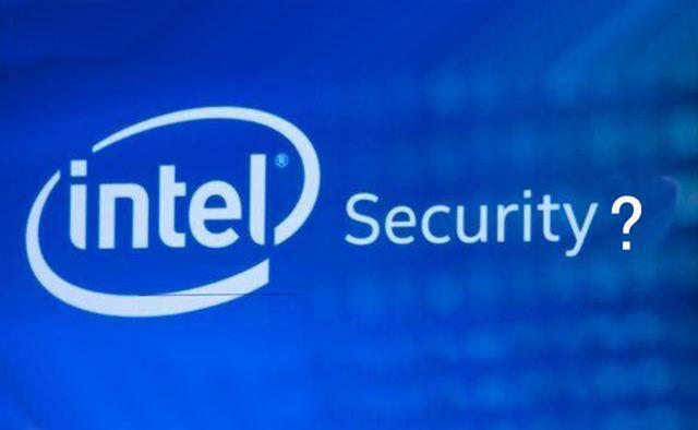 英特尔处理器中再现8个新漏洞,4个有严重威胁