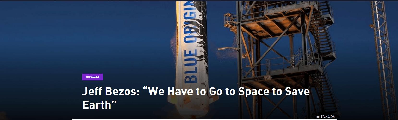 贝索斯的雄心不只是卖货:我们必须去太空拯救地球