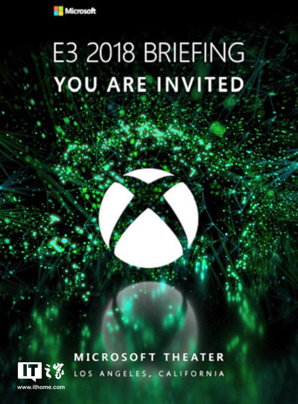 微软发出E3 2018邀请函:举办日期6月11日