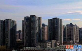 年内多地否认放松楼市调控 一线城市仍将维持严控